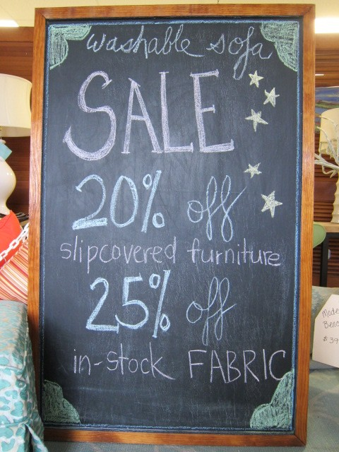 Sale - 25% off fabric, 20% off slipcovered sofas & chairs